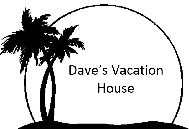 Dave's Vacation House